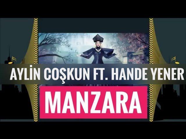 Aylin Coskun Feat Hande Yener Manzara Indir En Yeni Pop Sarkilar Sitemiz Tubidy De Hande Yener Manzara Mp3 Indir Dur Handeyener Manzara Muzik Indirme Yener Ve Sarkilar