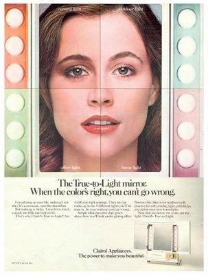 I had a Clairol True-to-Light makeup mirror.