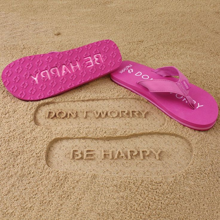 Don't Worry - Be Happy // Beach Flip-Flops - AWESOME! #product_design