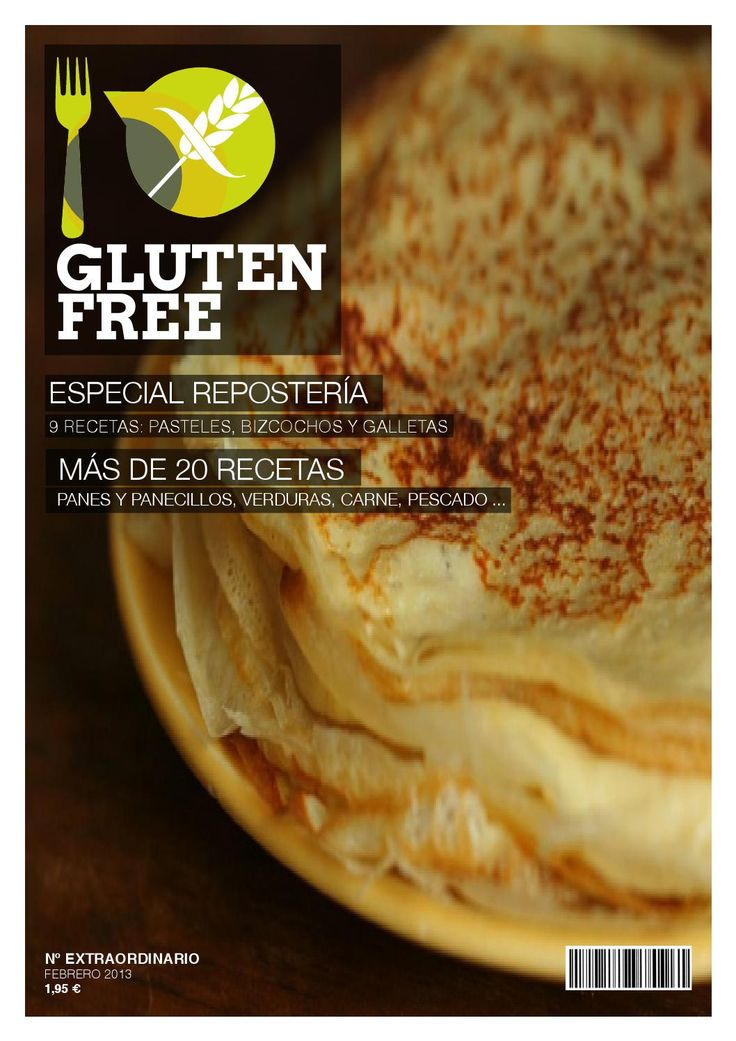 GLUTEN FREE Nº Extraordinario  revista sobre recetas de cocina para celiacos