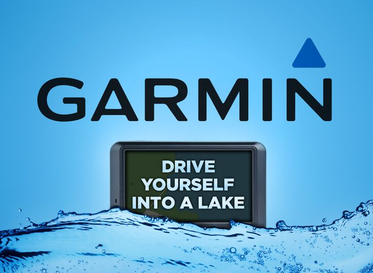Drive Yourself Into A Lake.