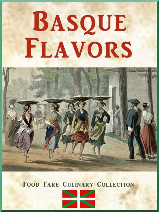 """""""Basque Flavors"""" contains information about the food and culture of the Basque people, including a brief history, common food, mealtime and dining, Basque wine and cheese, Basque recipes, food terms, words and phrases, and resources for further study. http://shenanchie.tripod.com/culinary/ebooks_basque.htm"""