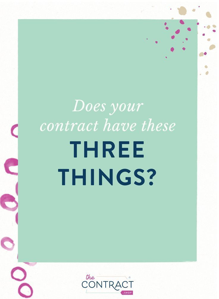 If You Have A Diy Contract You Might Be Missing These 3 Essential Elements To A Contract That Protects You And Your Small Business In This Blog Post