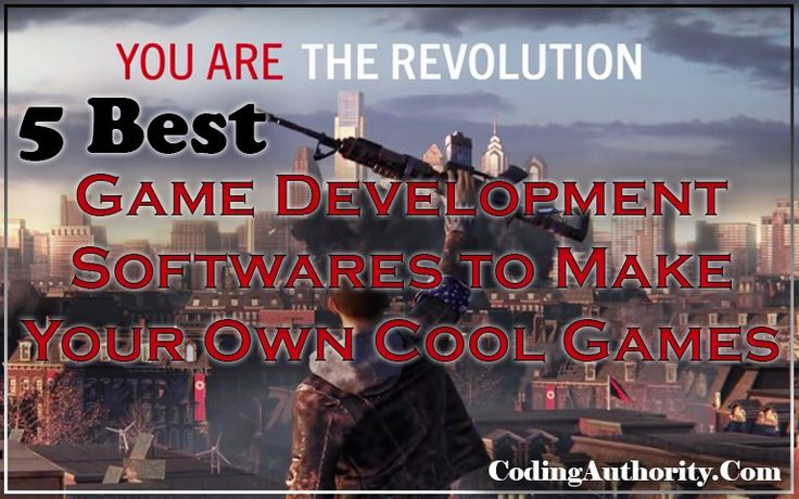 5 Best Game Development Software to Make your own Cool Games