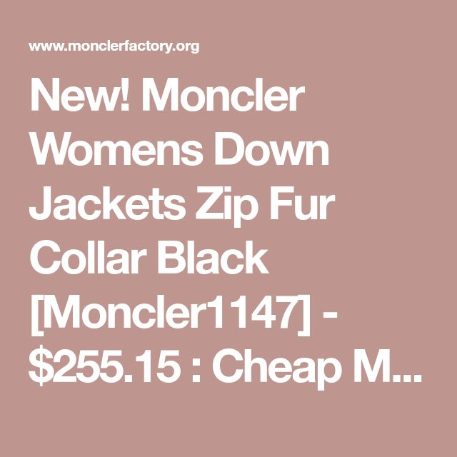 New! Moncler Womens Down Jackets Zip Fur Collar Black [Moncler1147] - $255.15 : Cheap Moncler Jackets,Canada Goose Parkas,Barbour,Parajumpers,Woolrich,Belstaff Outlet,Free Shipping