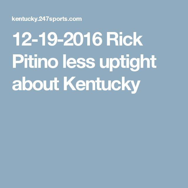 12-19-2016   Rick Pitino less uptight about Kentucky