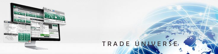 Tradeuniverse offers Global Brokerage Accounts and instant access to financial instruments around the world such as Stocks, Financial Sectors/ETFs, Indices, Currencies and Commodities. Whatever and wherever a customer wants to trade,
