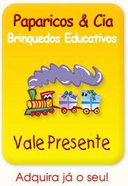 Paparicos & Cia Brinquedos Educativos Tudo de Pedagógico.