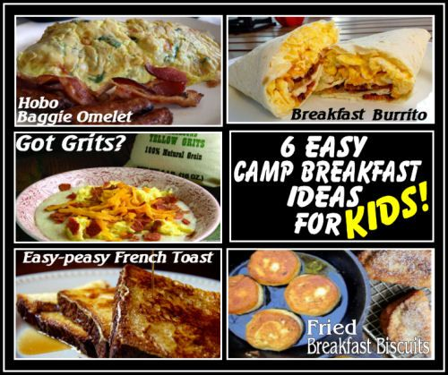 11 Quick And Easy Camping Recipes: Six Easy And Delicious Camping Breakfast Ideas Kids Love