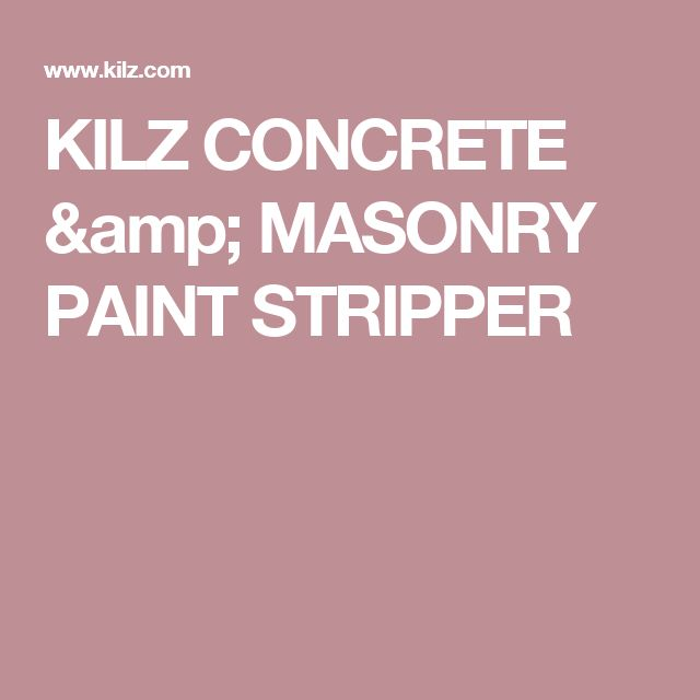Kilz paint stripper