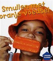 Bruna - Van oranje drankjes tot knisperende oranje snacks. Een smulboek vol oranje recepten.