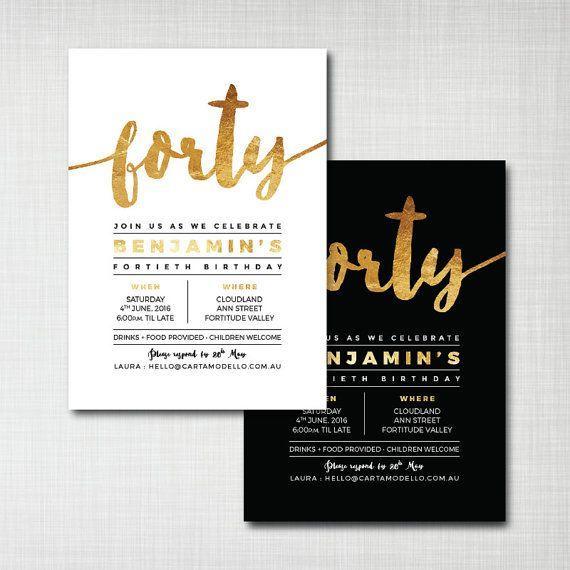 40th birthday invitation modern gold foil effect - black or white background - digital/printable or printed invites