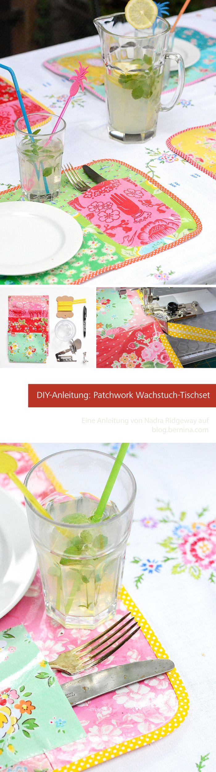 Wachstuch tischset im patchwork look anleitung von nadra ridgeway auf blog bernina