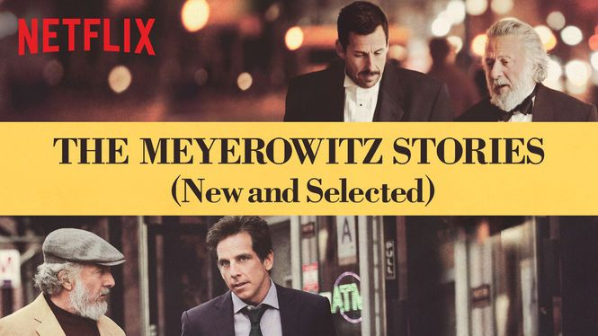 An open letter to Noah Baumbach upon viewing The Meyerowitz Stories