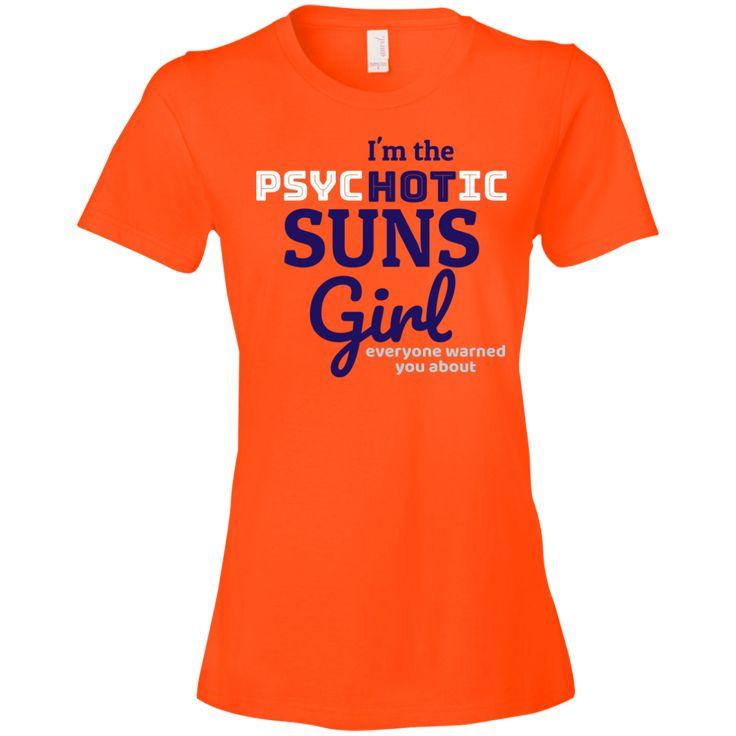 The Ladies Psychotic Suns T-Shirt is a direct to garment print, pre-shrunk 100% combed ringspun cotton in orange. Available in 5 sizes. Free shipping. Excellent quality. Visit SportsFansPlus.com for Details.