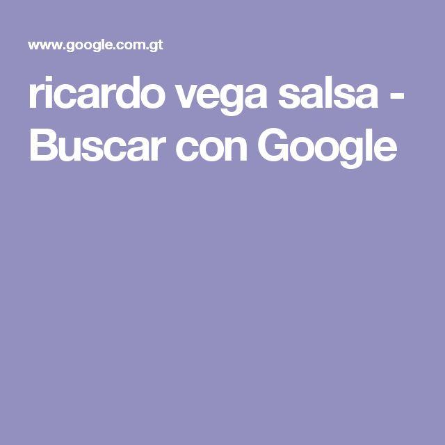 ricardo vega salsa - Buscar con Google