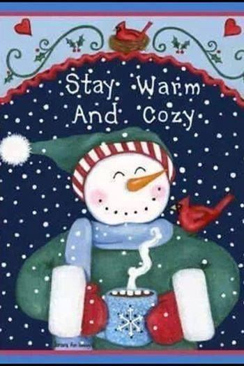 Stay Warm and Cozy cute quote winter warm christmas