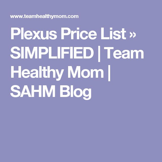 Plexus Price List » SIMPLIFIED | Team Healthy Mom | SAHM Blog