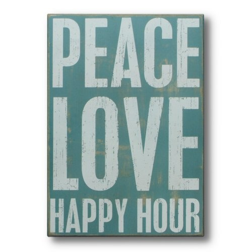 Find it at the Foundary - Peace Love Happy Hour SignHappy Hour, Ideas, Hour Signs, Wood Signs, Boxes Signs, Peace, Finding, Things, Wooden Signs