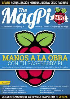 frambuesa-pi: The Magpi, la tercera revista oficial  de Raspberry Pi en español...