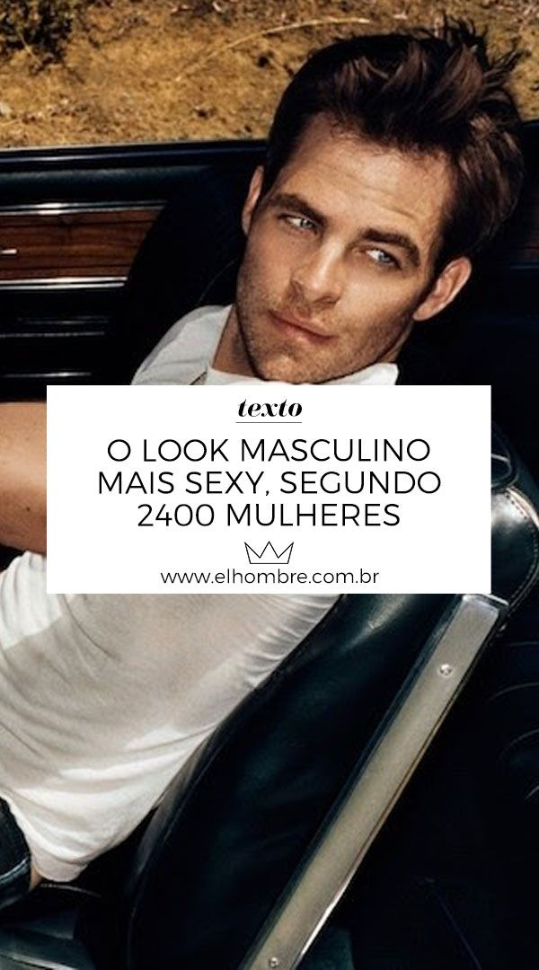 O look masculino mais sexy a155600398e