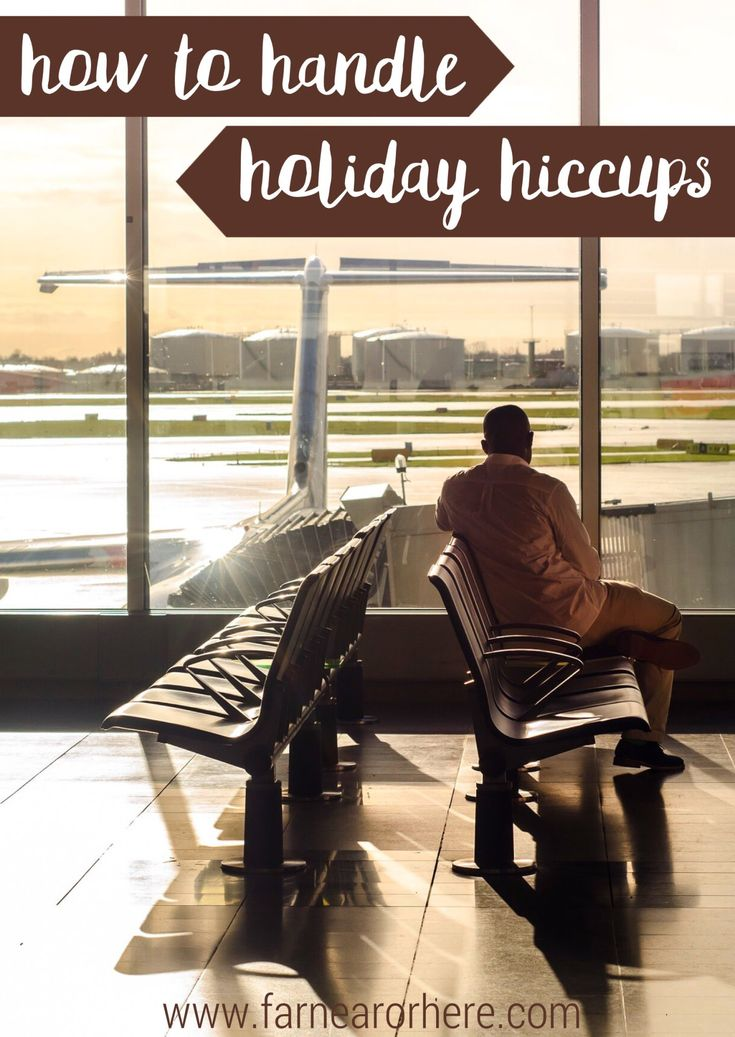 How to handle travel hiccups ...