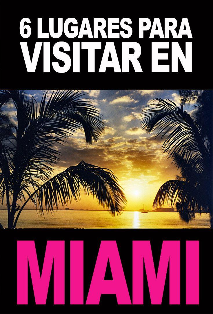 Recomendaciones: 6 lugares para visitar en Miami