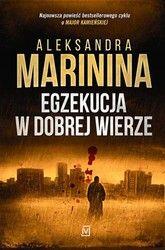 Egzekucja w dobrej wierze Aleksandra Marinina - ebook epub, mobi