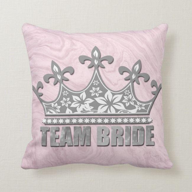 Create Your Own Throw Pillow Zazzle Com Team Bride