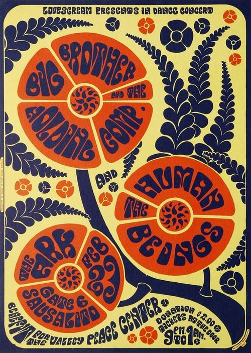 Big Brother & The Holding Company benefit concert poster, February 1967.  via the swingin sixties