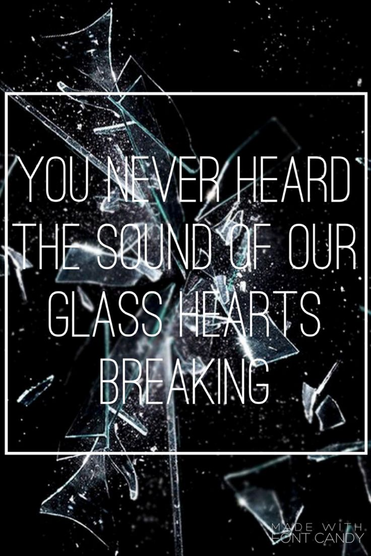 Glass Hearts- Of Mice And Men