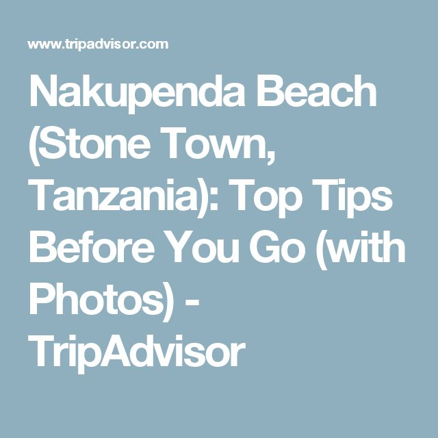 Nakupenda Beach (Stone Town, Tanzania): Top Tips Before You Go (with Photos) - TripAdvisor