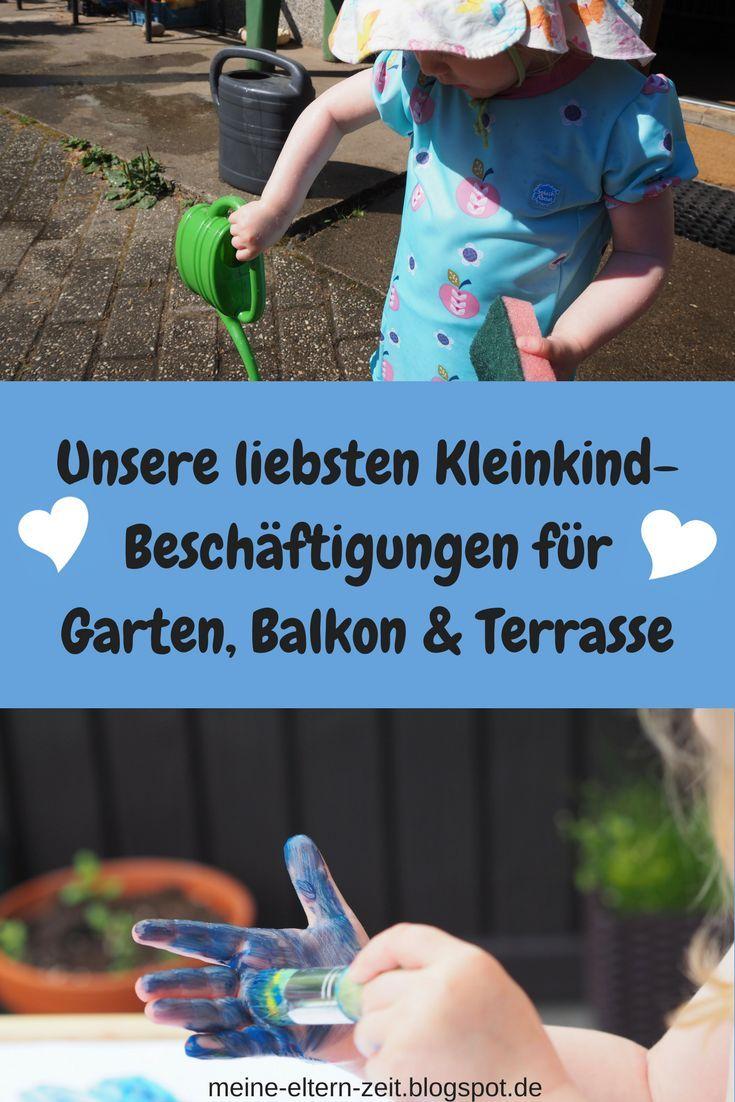 Unsere Liebsten Kleinkind Beschäftigungen Für Garten Balkon Terrasse Kleinkind Kinder Spiele Draussen Kinder
