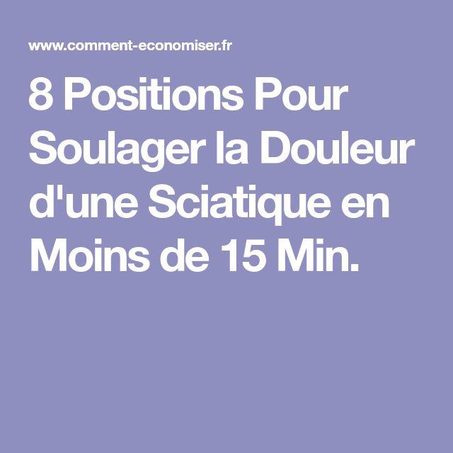 8 Positions Pour Soulager la Douleur d'une Sciatique en Moins de 15 Min.