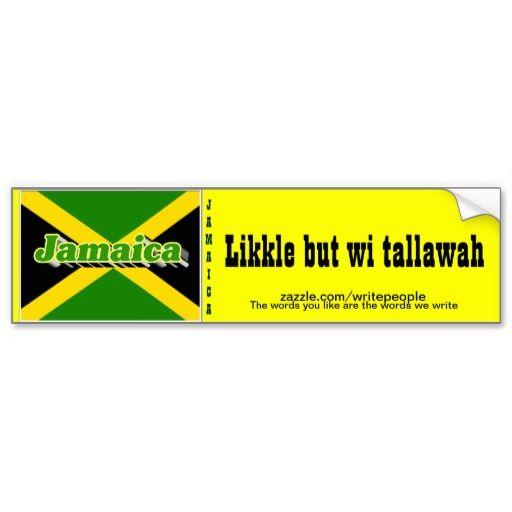 Jamaican patwa bumper stickers