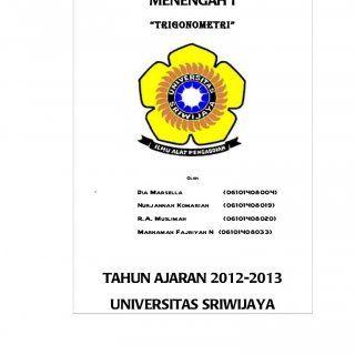 """TELAAH MATEMATIKA SEKOLAH MENENGAH I """"trigonometri"""" Oleh ` Dia Marsella (06101408004) Nurjannah Komariah (06101408019) R.A. Muslimah (06101408020) Marhamah. http://slidehot.com/resources/trigonometri-peta-konsep-dan-lks.37582/"""