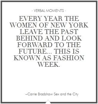 #FashionWeek: Fashionweek, The Women, Sexandthec Carriebradshaw, Buckets Lists, Fashion Week, The Cities, Carrie Bradshaw, New York Fashion, Fashion Quotes
