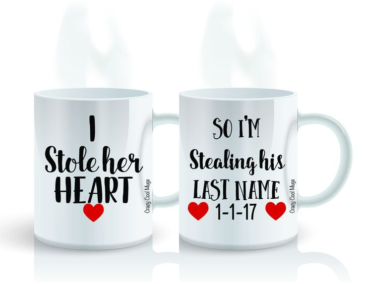 I Stole Her Heart, So Im Stealing His Last Name Coffee Mug Set