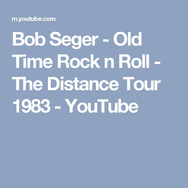 Bob Seger - Old Time Rock n Roll - The Distance Tour 1983 - YouTube