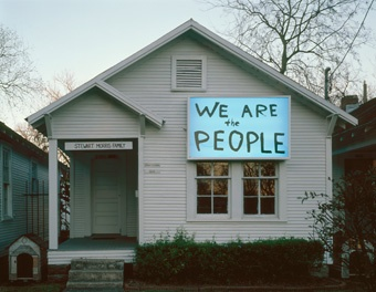 SAM DURANT  We Are the People, 2003 Electric sign with vinyl text  48 x 77 x 11 inches (122 x 197 x 28 cm)  Installation view, Project Row Houses, Houston