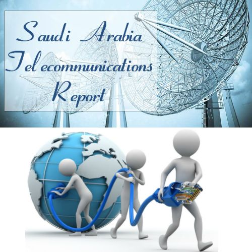 #SaudiArabia #Telecommunications Report