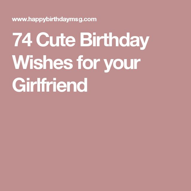 Best 25 Girlfriend Birthday Quotes Ideas On Pinterest: 25+ Best Cute Girlfriend Quotes On Pinterest