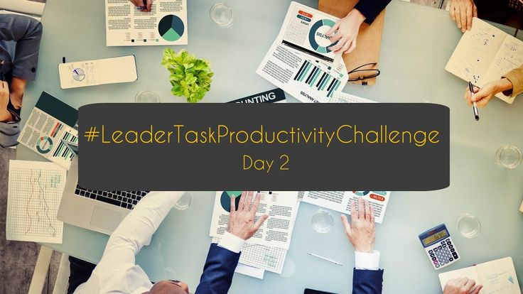 Good morning!   It's time for the second day of our #LeaderTaskProductivityChallenge! https://www.youtube.com/watch?v=bM91VrtqHQ4