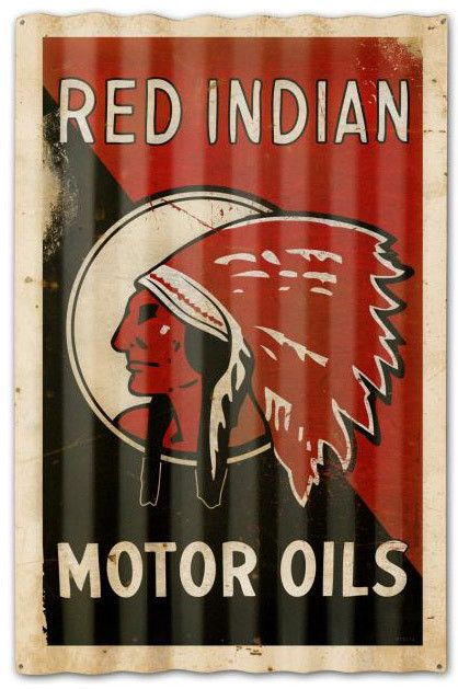 Vintage and Retro Tin Signs - JackandFriends.com - Red Indian Motor Oil Corrugated Rustic Barn  Sign 16 x 24 Inches, $59.98 (http://www.jackandfriends.com/red-indian-motor-oil-corrugated-rustic-barn-sign-16-x-24-inches/)