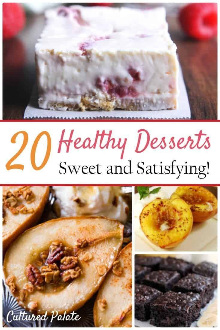 Healthy Dessert Recipes Healthy Dessert Recipes Dessert Recipes