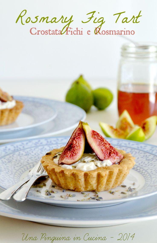 Rosmary fig tart, crostatine di fichi e rosmarino
