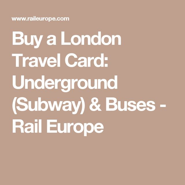 Buy a London Travel Card: Underground (Subway) & Buses - Rail Europe