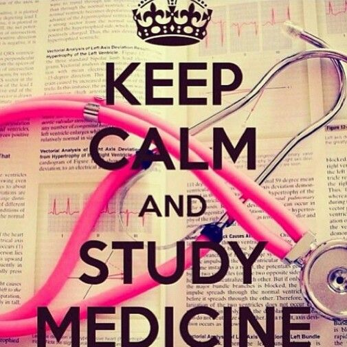 Keep calm and study medicine! Nursing school rn nurse