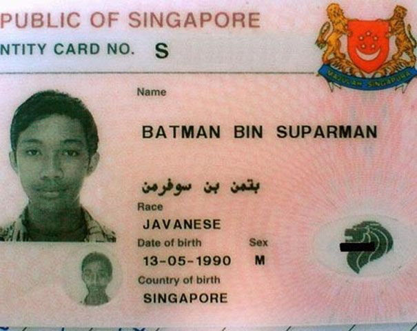 Batman Bin Suparman  OK, so that last one isn't so bad — I mean who wouldn't want to be be Batman and Superman? But the rest of these…Wow.