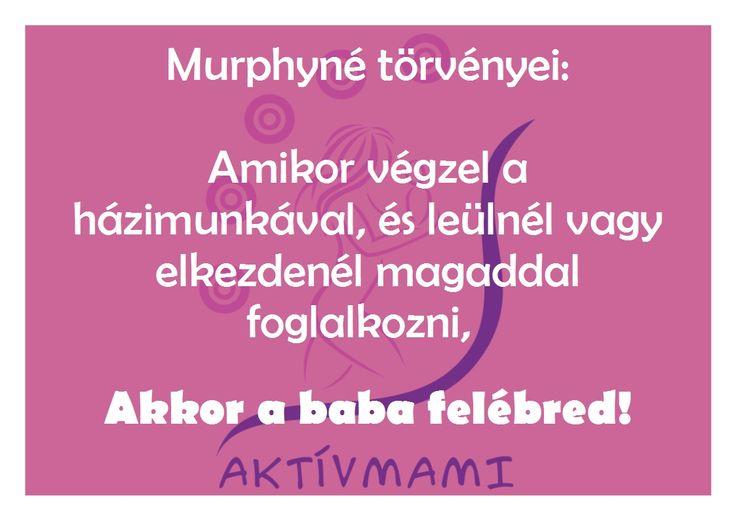 Murphyné törvényei :)